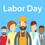 We are close for labor day 1st of May