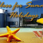 We are closed from summer holidays